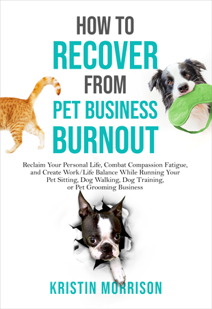 How to Recover from Pet Business Burnout