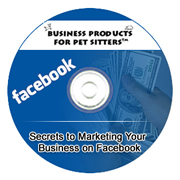 Secrets to Marketing Your Pet Sitting Business on Facebook