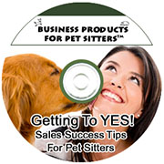 Getting to YES: Sales Success Tips for Pet Sitters Recording