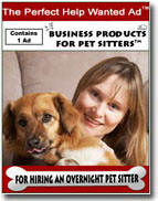 The PERFECT Help Wanted Ad: Overnight Pet Sitter