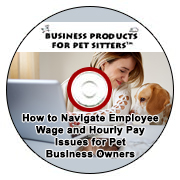 Webinar Recording: How to Navigate Employee Wage and Hourly Pay Issues for Pet Business Owners