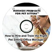 How to Hire and Train The Right Pet Sitting Office Manager Recording