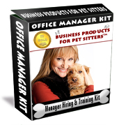Pet Sitting Office Manager Hiring and Training Kit™