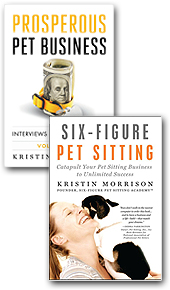E-Book Bundle: Six-Figure Pet Sitting and Prosperous Pet Business