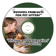 Teleclass Recording:  Riches and Relaxation (R&R) for Holiday Pet Sitting