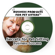 Secrets for Pet Sitting Business Success Recording