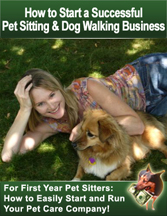 How To Start & Run a Successful Pet Sitting Business For New & First Year Business Owners